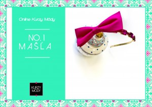 Prvý online kurz módy - mašlička